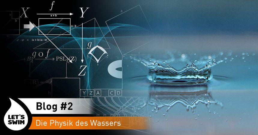 LetsSwim Blog Physik des Wassers